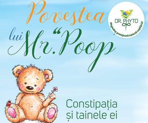 Constipația și tainele ei - Povestea lui Mr. Poop