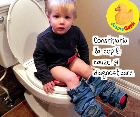 Constipatia la copil: cauze si diagnosticare