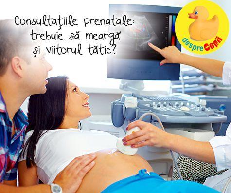 Consultatiile prenatale: trebuie sa mearga si viitorul tatic?