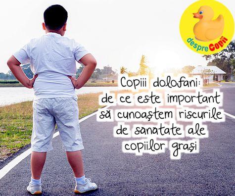 Copiii dolofani: de ce este important sa cunoastem riscurile de sanatate ale copiilor grasi