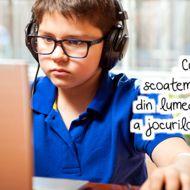 Cum scoatem copilul din lumea virtuala a jocurilor digitale