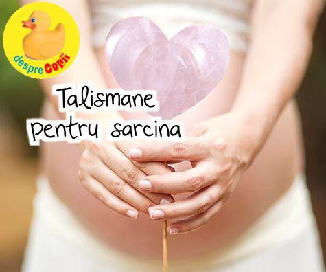 Talismane pentru sarcina