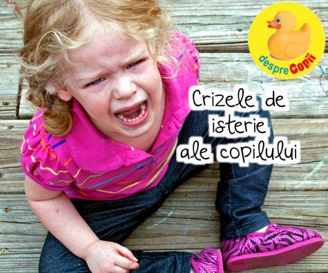 Crizele de isterie ale copilului: motive, situații și mod de dezamorsare