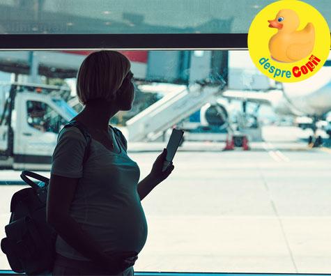 Pot calatori cu avionul in timpul sarcinii? Iata sfatul medicului