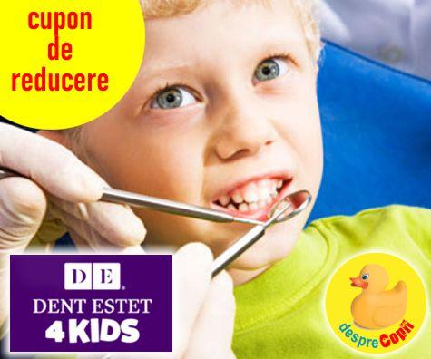 Cupon 10% reducere DENT ESTET 4 KIDS pentru Comunitatea Desprecopii