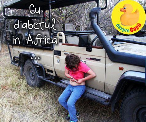 Cu diabetul in Africa
