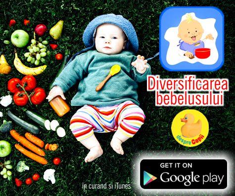 Diversificarea alimentatiei bebelusului: aplicatie utila fiecarei mamici de bebelus