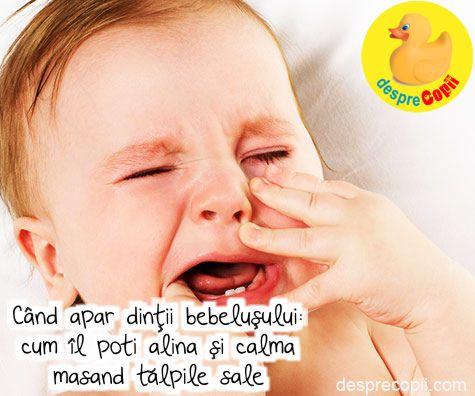 Cand apar dintii bebelusului: cum poti alina durerea masand talpile sale