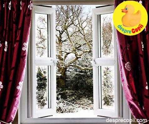 Deschideti fereastra iarna pentru o doza de sanatate