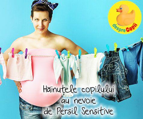 Hainele copilasului au nevoie de un detergent special: PERSIL Sensitive