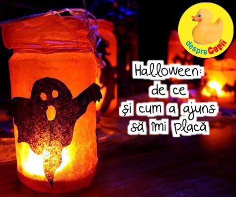 Halloween - de ce si cum a ajuns sa imi placa Halloween-ul
