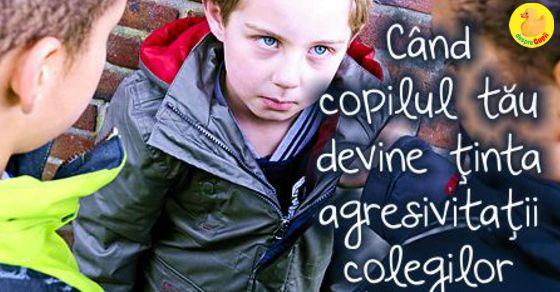 Ce faci cand copilul tau devine tinta agresivitatii colegilor?