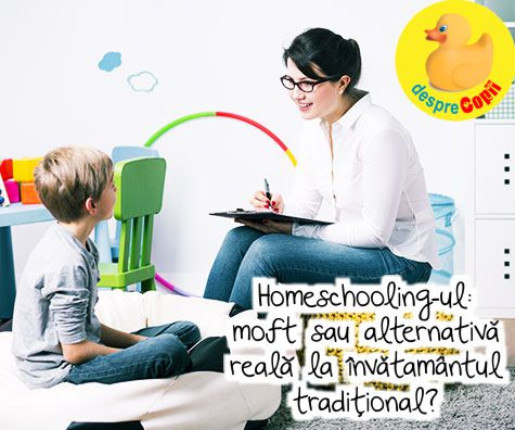 Homeschooling-ul – moft sau alternativa reala la invatamantul traditional?