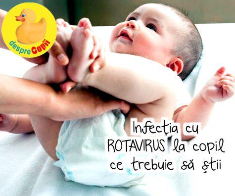 Infectia cu ROTAVIRUS la bebelus. Simtome, prevenire si tratament