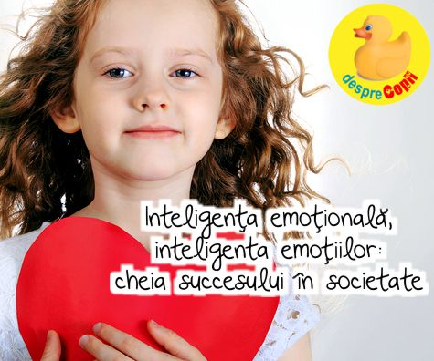 Inteligenta emotionala, inteligenta emotiilor: cheia succesului in societate