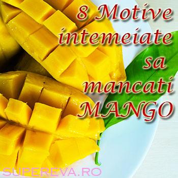 8 Motive sa mancam mai mult mango