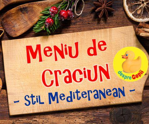 Meniu special de Craciun - varianta Mediteraneana