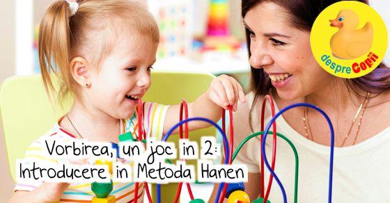 Vorbirea, un joc in 2: Introducere in Metoda Hanen