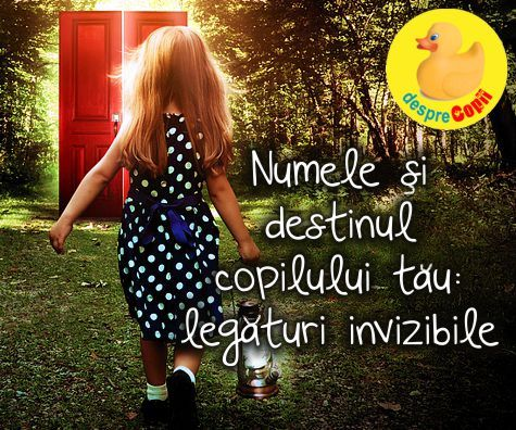 Numele si destinul copilului tau: legaturi invizibile de care trebuie sa stii