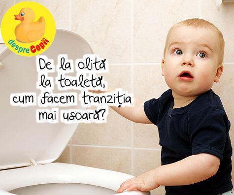 De la olita la toaleta, cum facem tranzitia mai usoara?