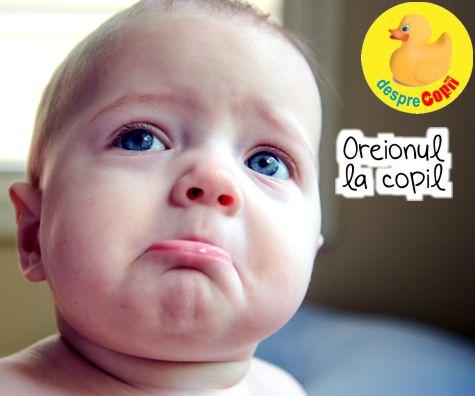 Oreionul la copil: simptome, evolutie si tratament