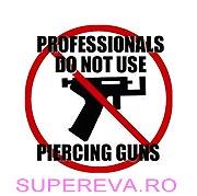 6 motive pentru a evita un pistol pentru piercing