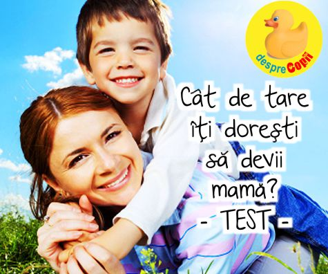 Cat de tare iti doresti sa devii mama? Fa acest test si vei afla.