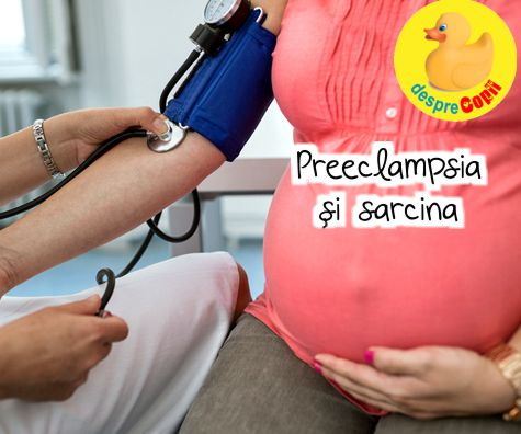 Preeclampsia si sarcina: simptome, cauze si tipuri