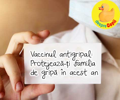 Vaccinul antigripal: Protejeaza-ti familia de gripa in acest an