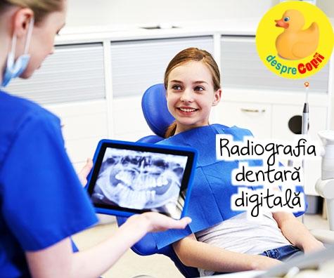 Radiografia dentara digitala: avantaje maxime, riscuri minime pentru copilul tau!