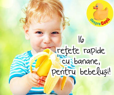 16 retete rapide cu banane, pentru bebelusi!
