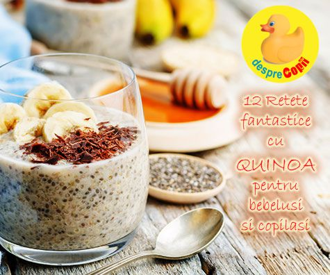 12 retete spectaculoase cu quinoa pentru bebelusi si copii