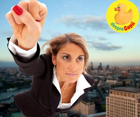 Sa fii femeie, mama dar si super-woman in Romania mileniului 3...