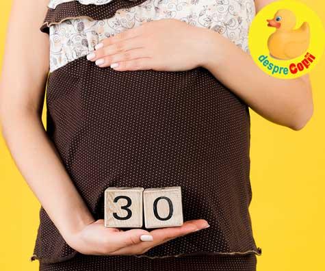 Imi privesc cu mandrie burtica de 30 de saptamani - jurnal de sarcina