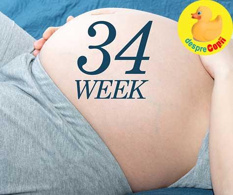 Monitorizarea sarcinii la 34 saptamani - jurnal de sarcina