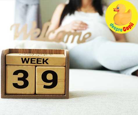 Sarcina la termen - fiecare zi conteaza in timpul sarcinii. Iata de ce.