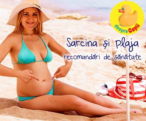 Sarcina si plaja: Iata cum te poti proteja si la ce trebuie sa fii atenta