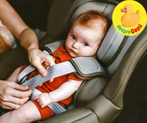 Scaunele auto pentru bebelusi si copii. Greselile majore pe care le fac parintii si care le pot pune viata in pericol.