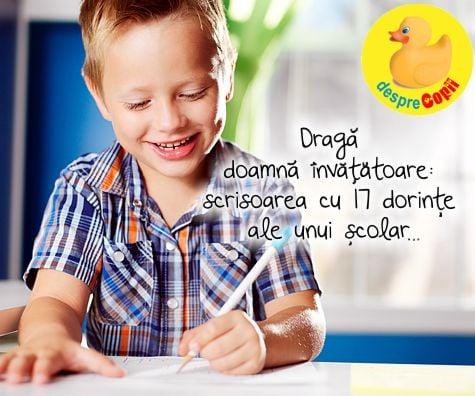 Draga doamna invatatoare: scrisoarea cu 17 dorinte ale unui scolar
