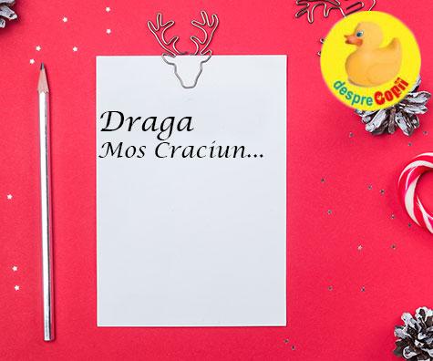 Scrisoare pentru Mos Craciun - iata de ce este bine sa incurajam copilul sa scrie lui Mos Craciun