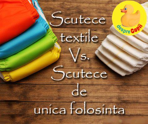 Scutece textile versus scutece de unica folosinta: argumente Pro si Contra
