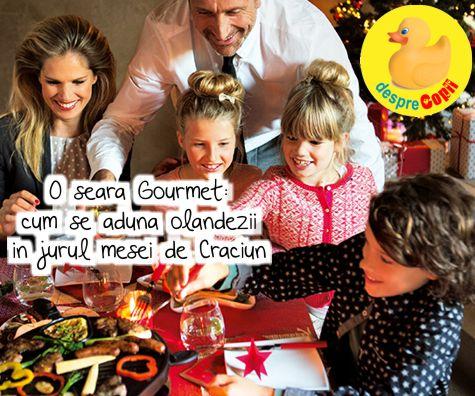 O seara Gourmet: cum se aduna olandezii in jurul mesei de Craciun