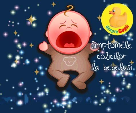 Simptomele colicilor la bebelusi. Un infografic care te va ajuta sa identifici cel mai corect colicii.