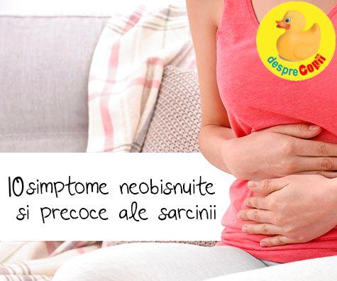 10 simptome precoce ale sarcinii, si chiar neobisnuite