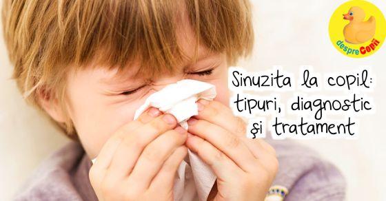Sinuzita la copil: tipuri, diagnostic si tratament