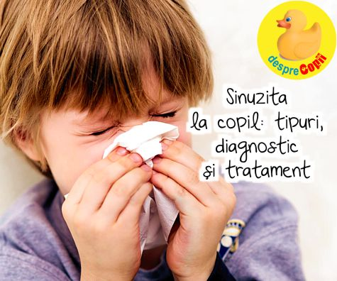 Sinuzita la copil: tipuri, diagnostic si tratament