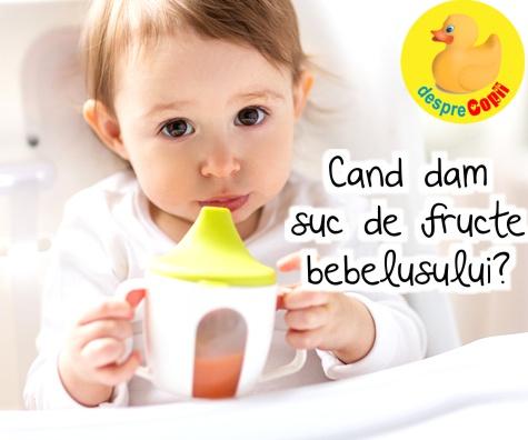 Cand putem da bebelusului suc de fructe, cat si de care