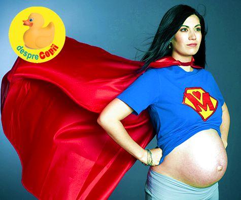 Cum transforma sarcina femeia intr-o Super Femeie