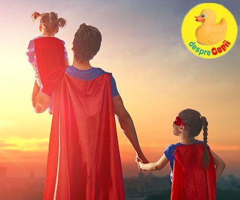 Fiecare copil are nevoie de un erou iar acesta poate fi tati