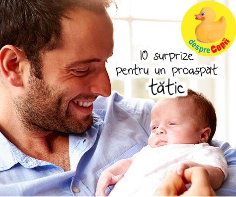 10 surprize pentru noul tata